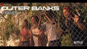 OUTER BANKS - Netflix Original Serie TRAILER Español (HD Sub) - YouTube