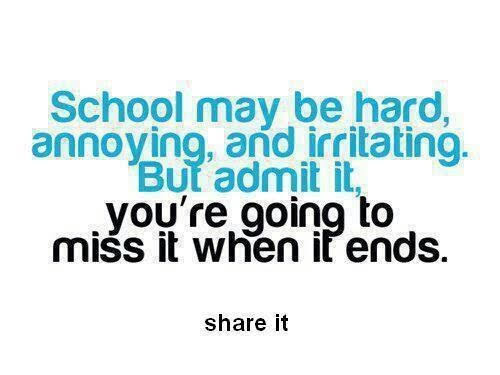 quotes on missing school days and friends