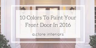 front door paint10 Colors to Paint Your Front Door In 2016  AClore Interiors