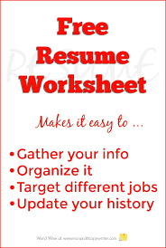 Where Can I Write A Resume For Free Free Resume Worksheet To Build Your Resume