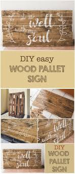diy wood signs fresh 15 awesome diy projects that you can make and