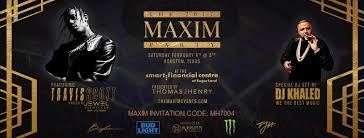 the 2017 maxim party houston s big game weekend vip experience vip exclusives