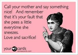 MOTHER QUOTES TO DAUGHTER FUNNY image quotes at relatably.com via Relatably.com