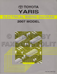 2007 toyota yaris repair manual 04 electrical wiring diagram 2007 toyota yaris wiring diagram manual original