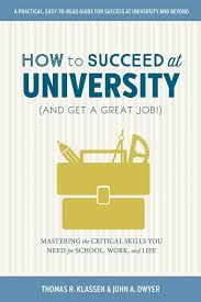 Great Job Skills Ubc Press How To Succeed At University And Get A Great Job