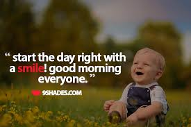 Good Morning And Smile Quotes Best of Start The Day Right With A Smile Good Morning Everyone Download