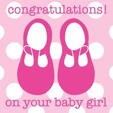 Babygirl Cards Congratulation Baby Girl Congratulations On Your Baby Girl