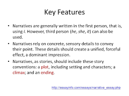 unit narrative essay ppt video online  key features narratives are generally written in the first person that is using i