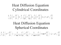 13 heat diffusion equation cylindrical coordinates heat diffusion equation spherical coordinates