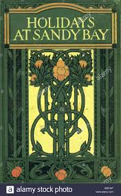 1900s art nouveau decorated hardback cover holidays at sandy bay a children s book by e s buckheim by blackie for editorial use