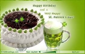 Birthday On Day Card Happy Birthday And A Very Happy Saint Patrick S Day Greeting