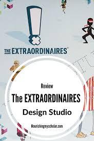The Extraordinaires Design Studio The Extraordinaires Design Studio Game Review Nourishing