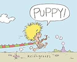 Puppy!: A Picture Book - Kindle edition by Graves, Keith. Children Kindle  eBooks @ Amazon.com.