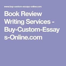 best buy custom essays images essay writing book review writing services buy custom essays online com