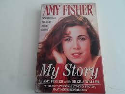 Amy Fisher : My Story: Fisher, Amy, Weller, Sheila: 9780671865580:  Amazon.com: Books