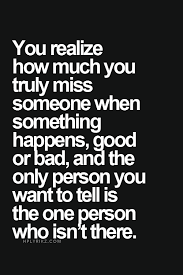 Missing Person Words New You Realize How Much You Truly Miss Someone When Something