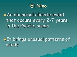 What Unusual Pattern Occurs During El Niño Cool Ocean Motions Information To Help You Along In Earth Science Ppt