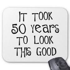 Turning 50 Quotes