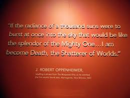 Oppenheimer Quote New Oppenheimer Quote Picture Of New Mexico History Museum Santa Fe