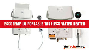 eccotemp l5 portable tankless water heater review thetechyhome