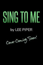 Sing To Me Rock Me 3 By Lee Piper