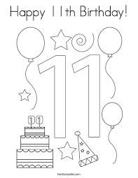 Printable coloring pages are mostly used for kids who love to coloring drawings. Happy 11th Birthday Coloring Page Twisty Noodle