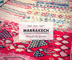 7 tips for ing a moroccan rug in marrakech 2018 update