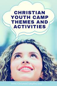 Youth Revival Scriptures Christian Youth Camp Themes And Activities Christian Camp Pro