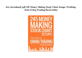 Stock Charts For Dummies Pdf Free Download Free Download Pdf 245 Money Making Stock Chart Setups