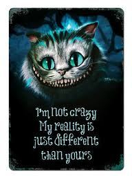 WTF | <b>I'm not crazy Cheshire</b> Cat Metal Wall Sign Plaque Art Alice in ...