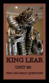 essays on king lear on king lear resume sample salary requirement  on king lear essay on king lear