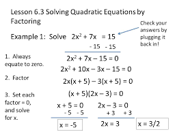 3 lesson 6 3 solving quadratic equations by factoring