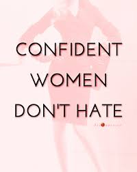 Confident Women Quotes Adorable Confident Women Don't Hate Quote