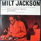 Thelonious Monk/Milt Jackson