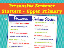 tips for an application essay sentence starters for argumentative persuasive sentence starters 0 38 have your students begin their persuasive writing a strong sentence starter wonder of science essay 2010