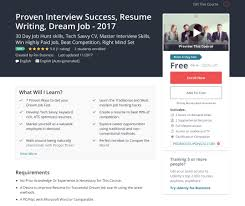 Proven Interview Success Resume Writing Dream Job 2017 Course