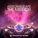 The Mirror album by Astronaut Ape