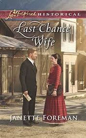Last Chance Wife (Mills & Boon Love Inspired Historical) (English ...