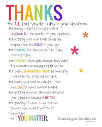 if you didn t hear this from anyone today kindergartenworks teacher appreciation es