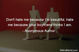 Beautiful Anonymous Quotes Best Of Anonymous Author Quote Don't Hate Me Because I'm Beautiful Hate Me