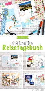 reisetagebuch meine ideen für dein diy reisetagebuch doro kaiser grafik