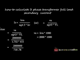 How To Calculate Three Phase Transformer Full Load Secondary Current