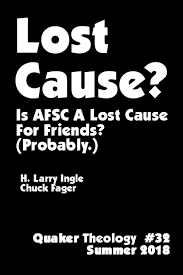 Afsc Organizational Chart Lost Cause Quaker Theology 32 Is Afsc A Lost Cause For