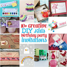 invitations to birthday party 10 creative homemade diy kids birthday party invitation not all