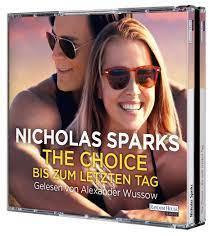 The Choice - Bis zum letzten Tag, 6 CDs Hörbuch günstig bestellen