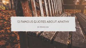 Apathy Quotes Classy 48 Famous Quotes About Apathy