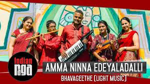 Light Carnatic Music Amma Ninna Edeyaladalli Kannada Bhavageethe Light Music