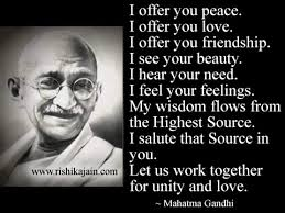 Gandhi Quotes On Love Magnificent Mahatma Gandhi The Idol Of Humanity Salutations On His Birth Day