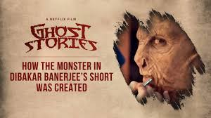 How The Monster in Ghost Stories Was Created | Dibakar Banerjee