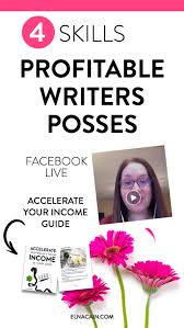 skills profitable lance writers possess video elna cain over to you tell me what you think profitable writers should possess